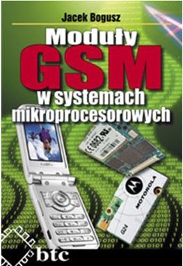 Moduły GSM w systemach mikroprocesorowych