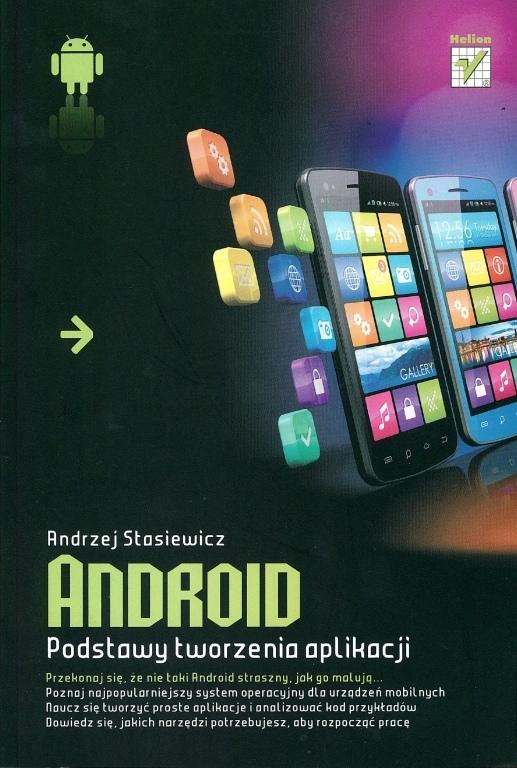 Książka: Android. Podstawy tworzenia aplikacji.