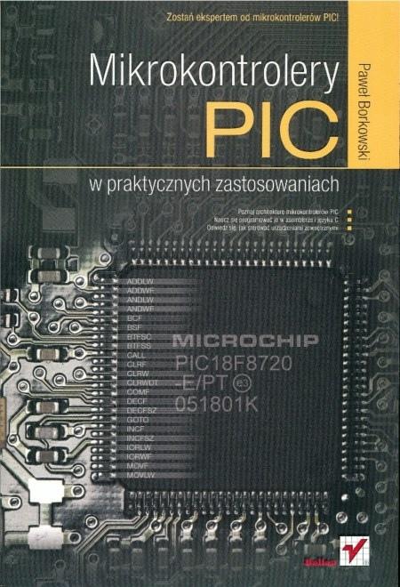 Książka: Mikrokontrolery PIC w praktycznych zastosowaniach