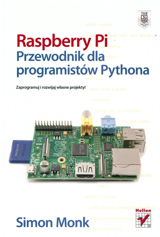 Książka: Raspberry Pi. Przewodnik dla programistów Pythona.
